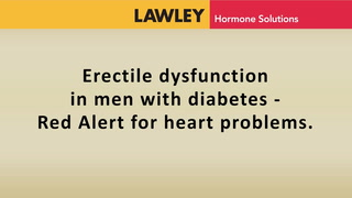 Erectile dysfunction in men with diabetes - red alert for heart problems.