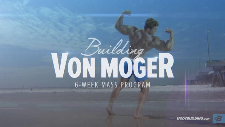 Calum Von Moger's 6-Week Mass Training Program | Building Von Moger