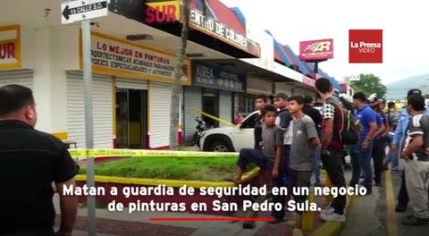 Matan a guardia de seguridad en un negocio de pinturas en San Pedro Sula