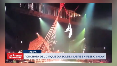 Acróbata del Cirque Du Soleil muere en pleno show