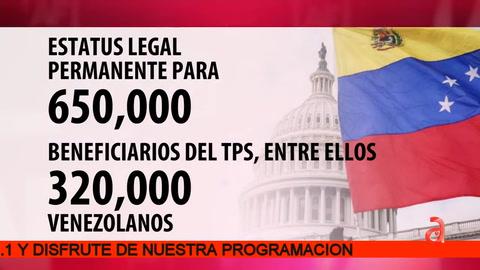 Reclaman vía a la ciudadania para 650 mil beneficiarios del TPS, de ellos 350 mil venezolanos