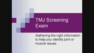 TMJ Screening Exam Video
