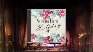 'Politically Correct Holiday CD' is here to save you from traditional, offensive Christmas music