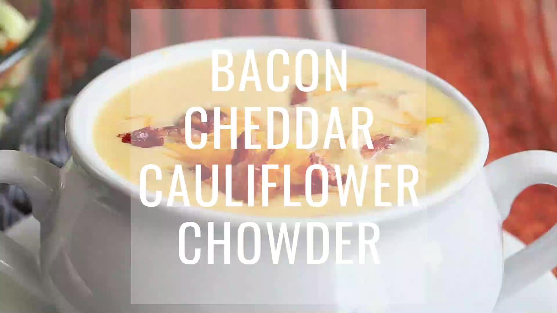 Bacon-Cheddar Cauliflower Chowder (Low-Carb Alternative to Baked Potato Soup) Video - Iowa Girl Eats