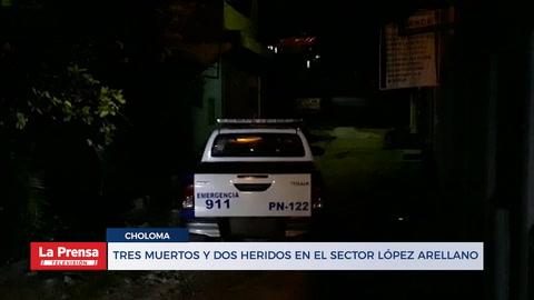 Tres muertos y dos heridos en el sector López Arellano