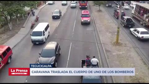 Caravana traslada el cuerpo de uno de los bomberos muertos en Tegucigalpa