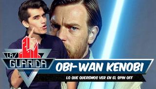 La Guarida: Lo que podríamos ver en el spin off de 'Obi-Wan Kenobi'