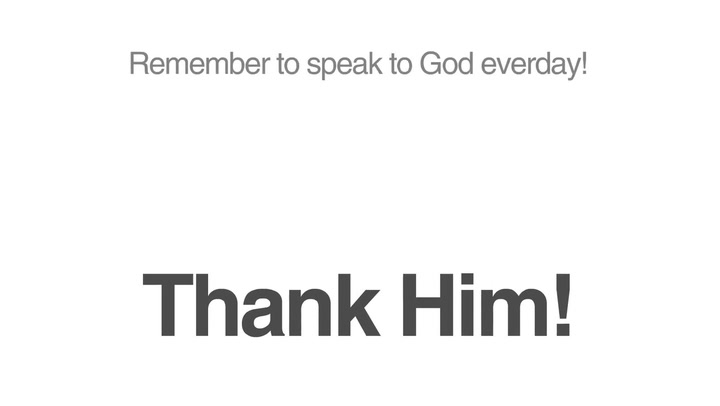 Have You Thanked God Today