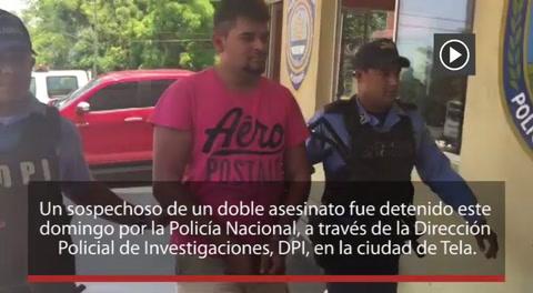 Sospechoso de doble asesinato es detenido en Tela