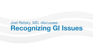Joel Retsky, MD, discusses common GI issues and when you should see a physician.
