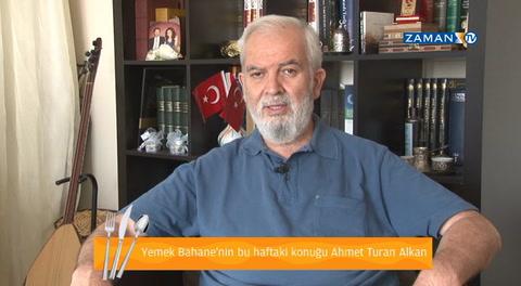 Ahmet Turan Alkan [YEMEK BAHANE]'de