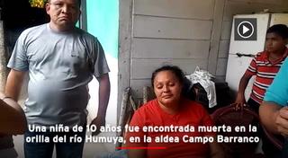 Niña de 10 años salió a la pulpería y aparece estrangulada en el río Humuya
