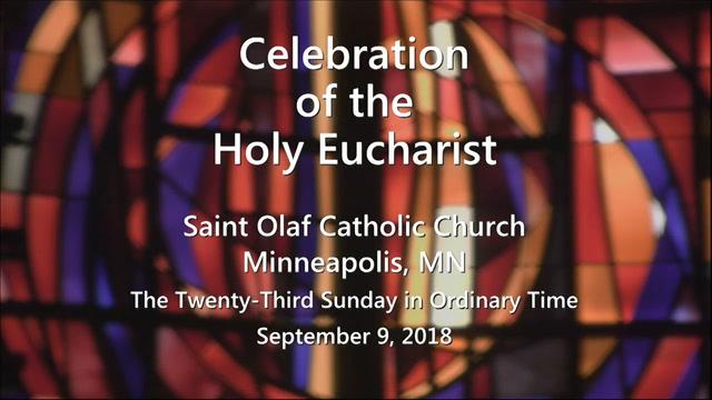 Saint Olaf Church - Sunday Mass - September 9, 2018