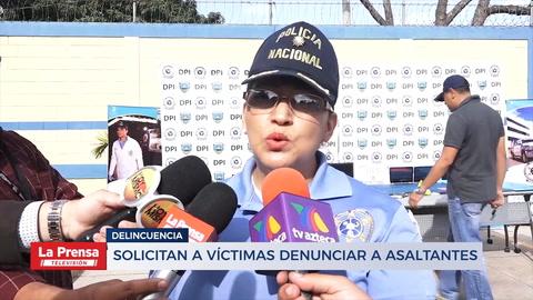 Solicitan a víctimas denunciar a asaltantes