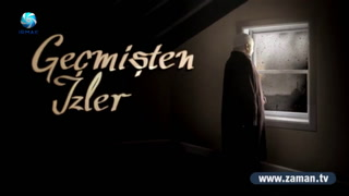 Geçmişten İzler / Hekimoğlu İsmail - 1.Bölüm