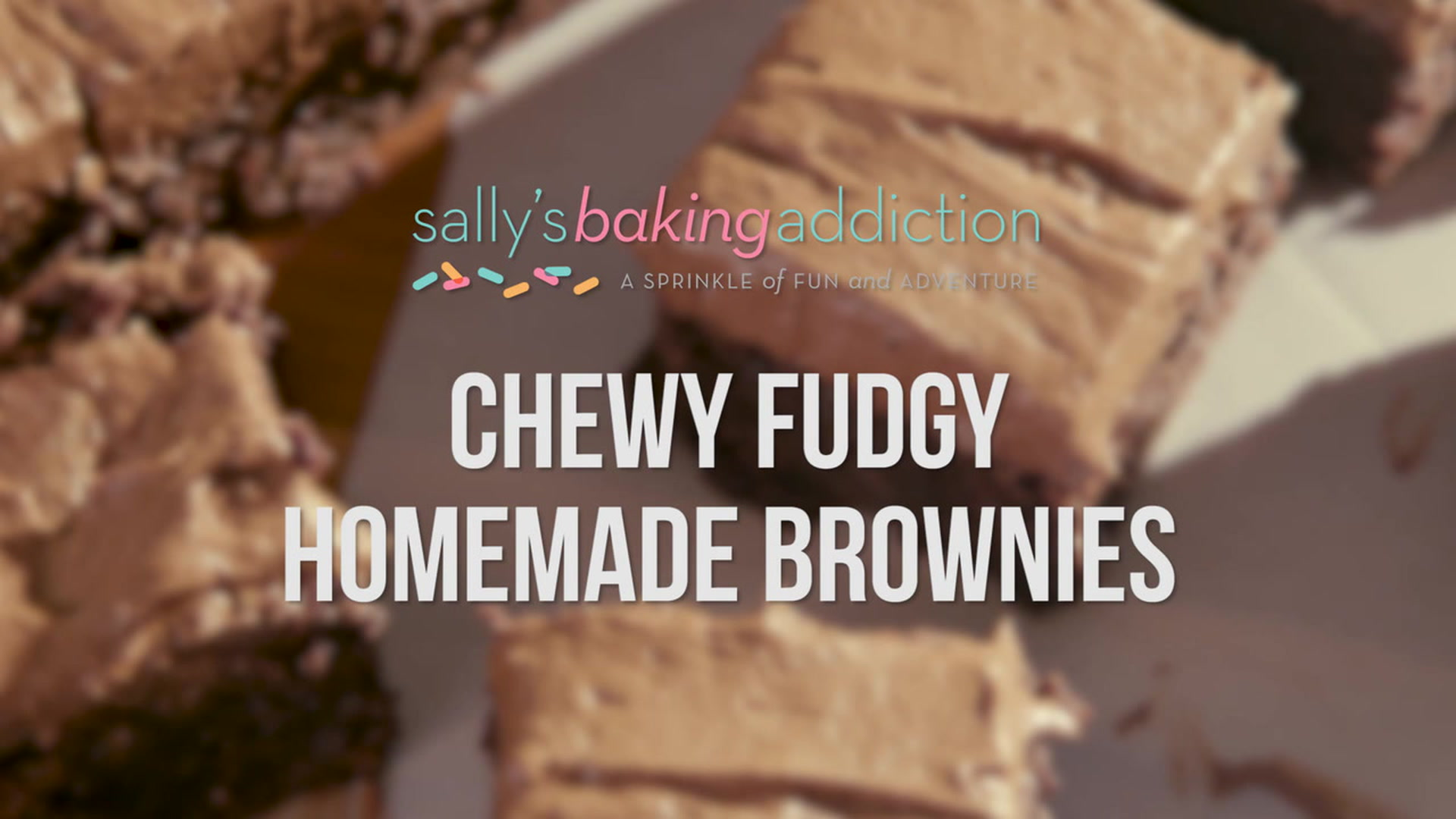 Chewy Fudgy Homemade Brownies. - Sallys Baking Addiction