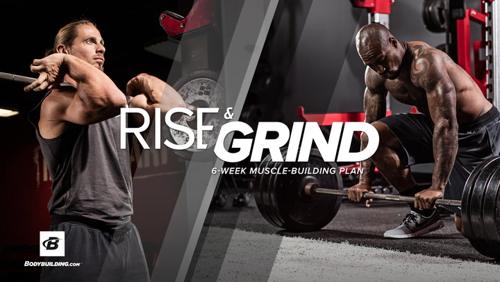 Rise & Grind | 6-Week Muscle-Building Plan