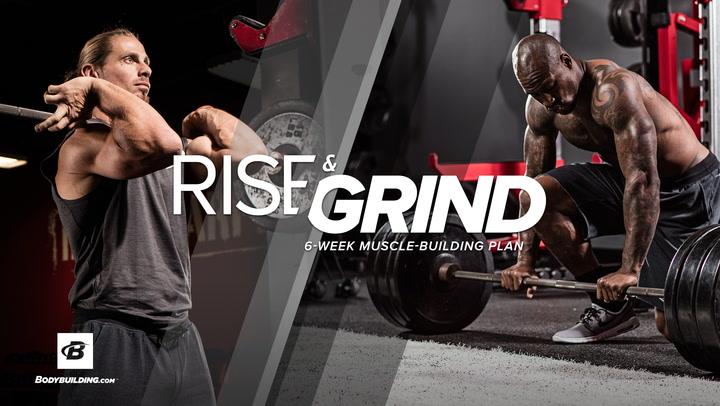 Rise & Grind | 6-Week Muscle-Building Plan