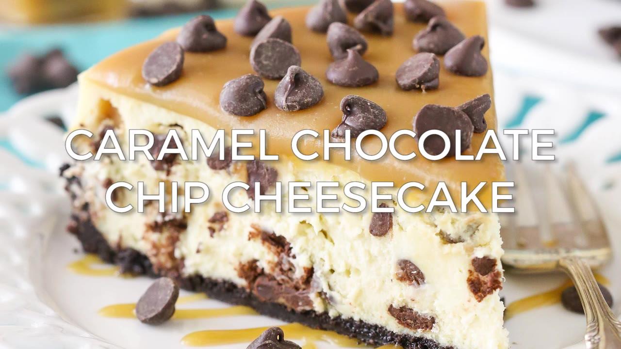 Caramel Chocolate Chip Cheesecake - Life Love and Sugar