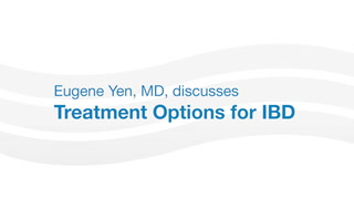 Dr. Eugene Yen talks about different treatment therapies for IBD patients.