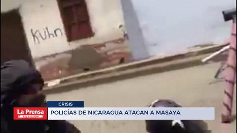 Policías de Nicaragua atacan a Masaya