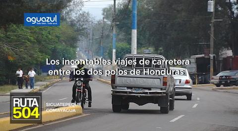 Ruta 504: Siguatepeque, más que una ciudad de paso