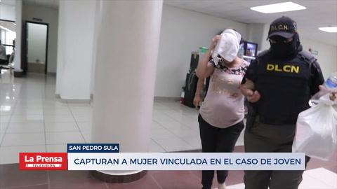 Capturan a una mujer vinculada en el caso del joven muerto en San Pedro Sula