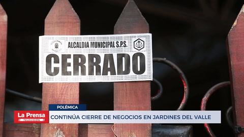 CONTINÚA CIERRE DE NEGOCIOS EN JARDINES DEL VALLE