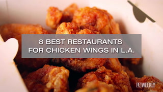 8 Best Restaurants for Chicken Wings in L.A.