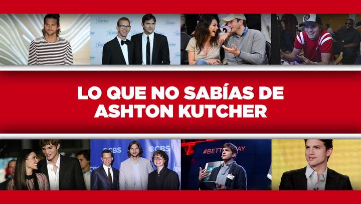 Lo que no sabías de Ashton Kutcher