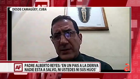 Entrevista EXCLUSIVA con el Padre, Alberto Reyes desde Camagüey