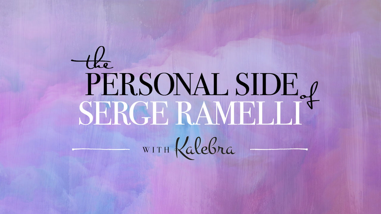 The Personal Side of Serge Ramelli