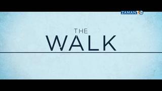 Tehlikeli Yürüyüş / The Walk