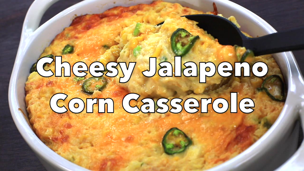 Cheesy Jalapeno Corn Casserole Spicy Southern Kitchen