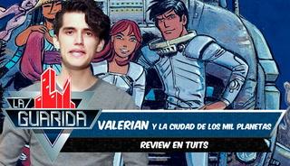 La Guarida: Review de 'Valerian y la ciudad de los mil planetas' en tuits