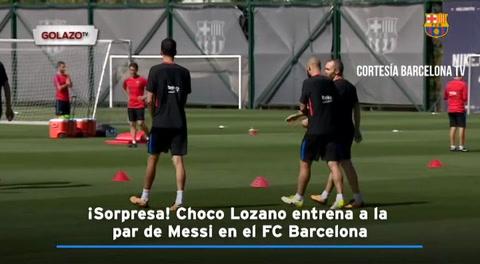 ¡Sorpresa! Choco Lozano entrena a la par de Messi en el FC Barcelona
