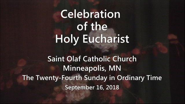 Saint Olaf Church - Sunday Mass - September 16, 2018