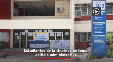 Estudiantes de la Unah-vs se toman edificio administrativo