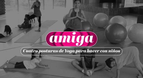 Cuatro posturas de Yoga para hacer con niños