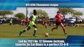 U15 ECNL Champions League Preview