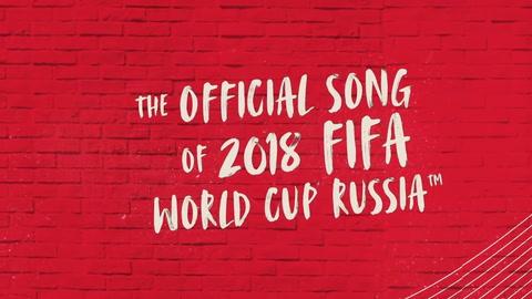 Audio: Esta es la canción oficial del Mundial de Rusia 2018