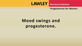 Mood swings and progesterone