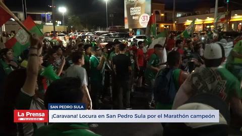 ¡Caravana! Locura en San Pedro Sula por el Marathón campeón