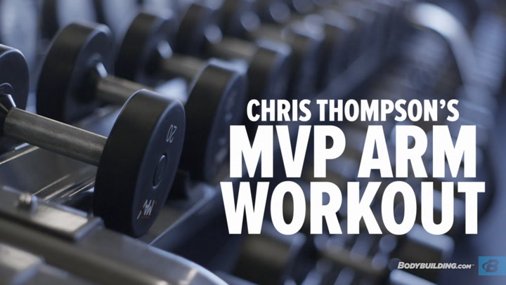 Chris Thompson's No Excuses MVP Arm Workout