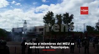 Policías y miembros del MEU se enfrentan en Tegucigalpa