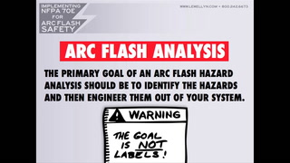 Arc Flash NFPA 70E Presentation – Part 4