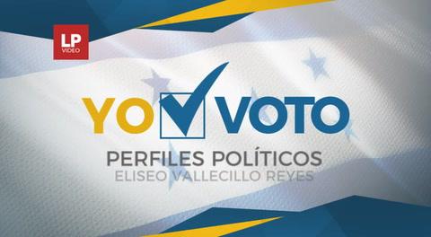 Perfiles políticos: Eliseo Vallecillo Reyes