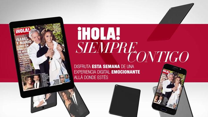 Disfruta en tu tablet y en tu móvil del último número de ¡HOLA! con vídeos y contenido extra