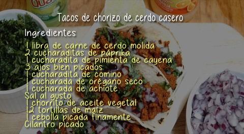 Cocinando con Mayte: Tacos de chorizo de cerdo casero