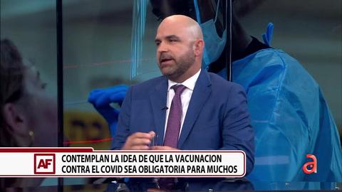 Contemplan la idea de que la vacunación contra el COVID-19 sea obligatoria